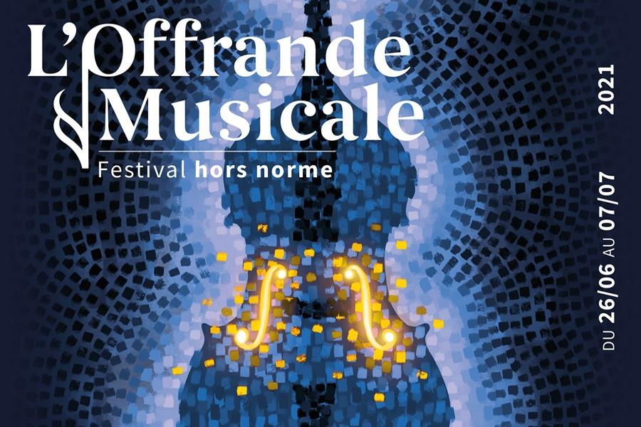 L'Offrande Musicale, Festival hors norme du 26/06 au 7/07/2021